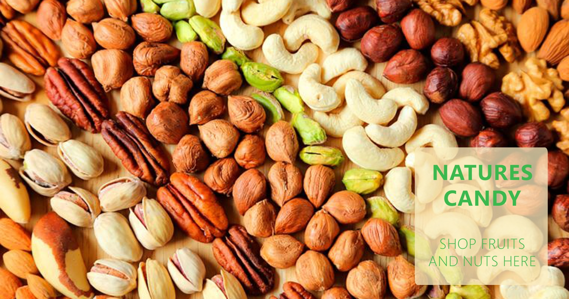 Natures Candy, Shop all fruit and Nuts here